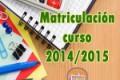 Calendario de Matriculación – Curso 2014-15